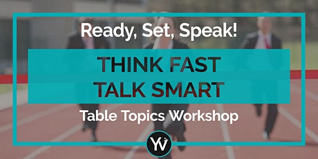 Ready, Set, Speak! Learn How To Perfect Your Impromptu Speaking tickets