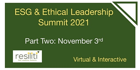 ESG & Ethical Leadership Summit 2021 - Part Two tickets