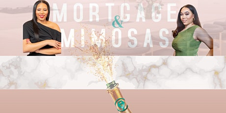 Mortgage & Mimosas: The Homebuying Experience tickets