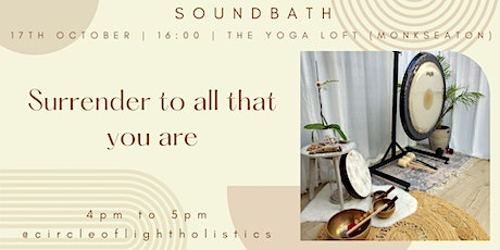 Soundbath // Surrender to all that you are tickets