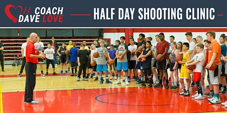 Coach Dave Love Shooting Clinic Half Day - Ottawa tickets