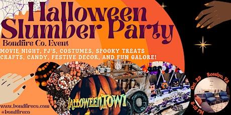 Halloween Slumber Party tickets