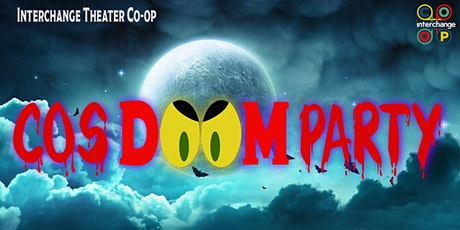The  Interchange Theater Presents: CosDoom Party. tickets
