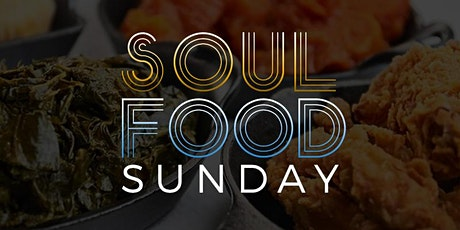 Sweet Mama's Soul Food Sunday tickets