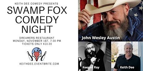 Swamp Fox Comedy Night with John Wesley Austin tickets