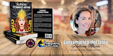 """Lanzamiento Libro """"Pláticas Conmigo Misma"""" tickets"""