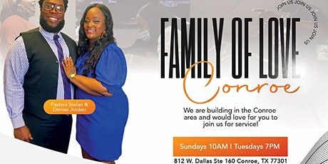 Sunday Service at Family of Love International Christian Center-Conroe tickets
