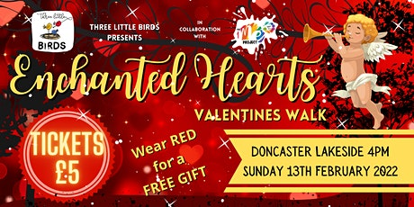 Enchanted Hearts Valentines Walk - in collaboration with 3 Little Birds tickets