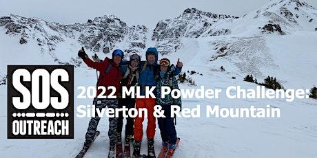 2022 MLK POWDER CHALLENGE AT SILVERTON & RED MOUNTAIN tickets