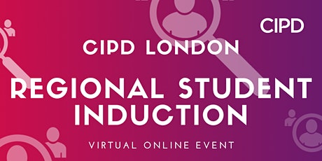 CIPD London Regional Student Induction tickets