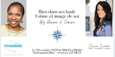 """Atelier """" Bien dans vos bask- estime & image de soi"""" billets"""