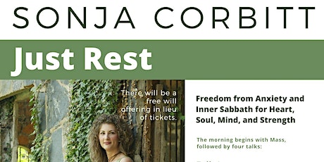 Just Rest: Freedom from Anxiety and Inner Sabbath for the Whole Person tickets