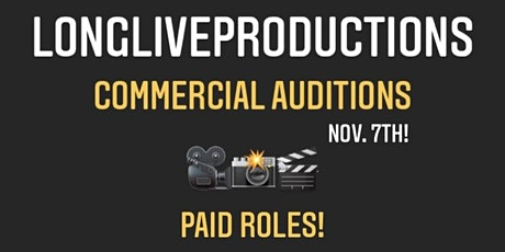 LONGLIVEPRODUCTIONS  SS21 Commercial Auditions! Paid Roles! tickets