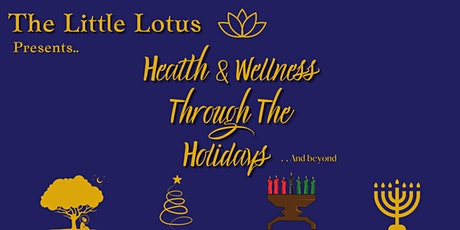 The Little Lotus Presents…. Health and Wellness Th tickets