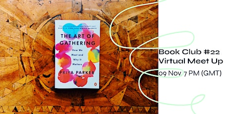 Sustainability Bookclub #22- The Art of Gathering by Priya Parker tickets