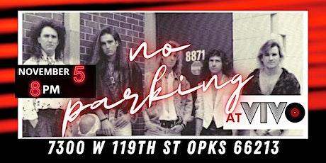 No Parking Concert -  Vivo (Overland Park, KS) tickets
