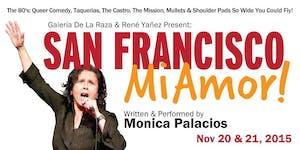 Monica Palacios: San Francisco Mi Amor!