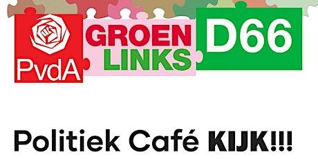 Politiek Café KIJK!!! tickets