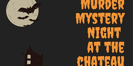 Murder Mystery Night at the Chateau tickets