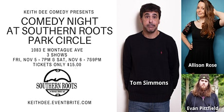 Comedy Night at Southern Roots Park Circle with Tom Simmons tickets