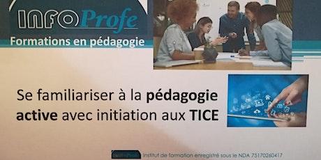Formation se familiariser à la pédagogie active avec initiation aux TICE billets