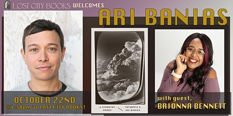 A Symmetry by Ari Banias with guest Brionna Bennett tickets
