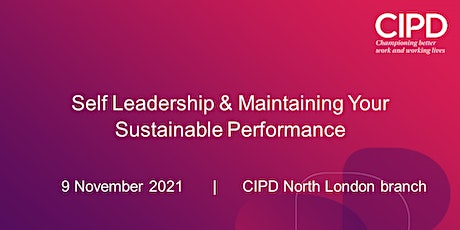 Self Leadership & Maintaining Your Sustainable Performance tickets