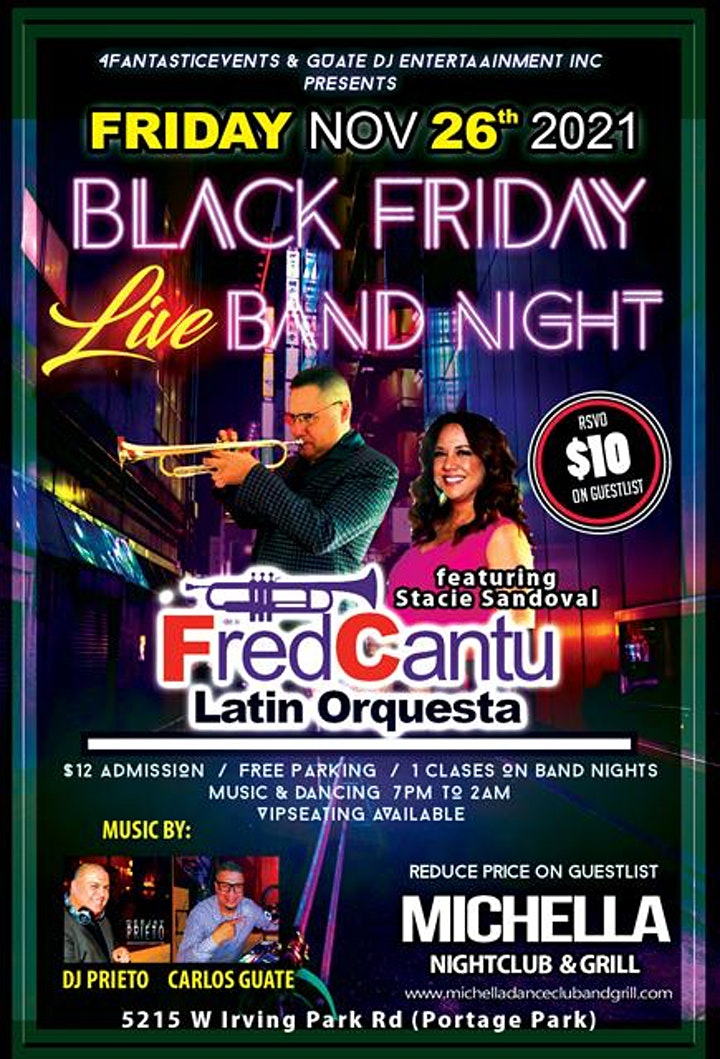 Black Friday  Live Band Night @ Michella's -ft Fred Cantu Latin Orquesta image