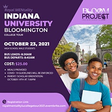 Royal MENtality Indiana University College Tour tickets