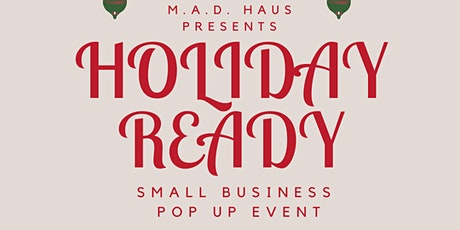 Holiday Ready Small Business Pop-Up tickets