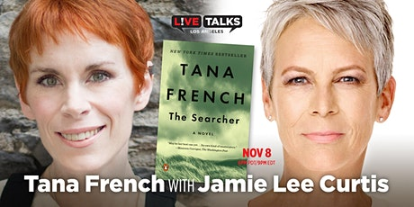 Tana French with Jamie Lee Curtis (Virtual Event) tickets