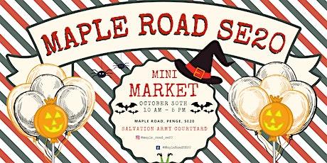 Maple Road SE20 Halloween Mini Market tickets
