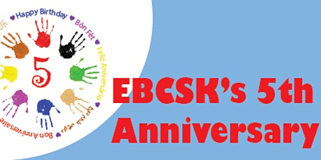EBCSK's 5th Anniversary tickets