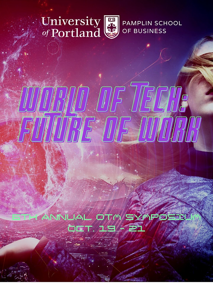 6th Annual OTM Symposium - World of Tech: Future of Work image