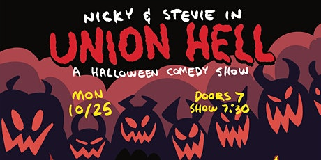 Nicky & Stevie in Union Hell: A Halloween Comedy Show tickets