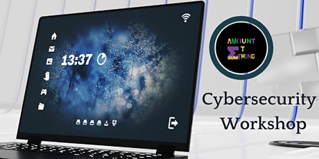 Amount to SUMthing Cybersecurity Workshop tickets