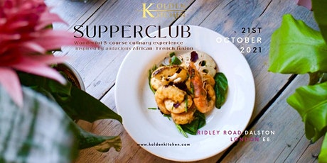 Supperclub: 5-course African/French Fusion, Thursday 21th October 2021 tickets