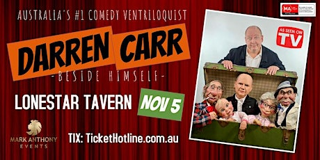 Adults Only, Comedy Ventriloquist Darren Carr Is Coming To The Gold Coast! tickets