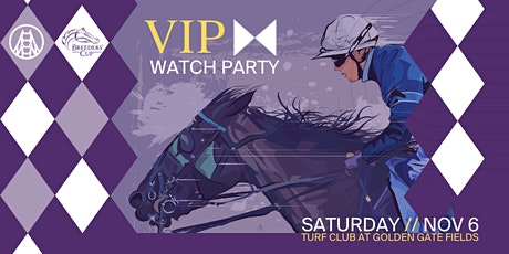 Breeders' Cup VIP Watch Party // Turf Club  11-6-21 tickets