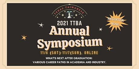 2021 Texas Taiwanese Biotechnology Association Annual Symposium tickets