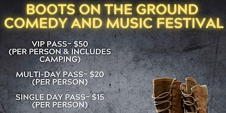Boots On The Ground Comedy and Music Festival tickets