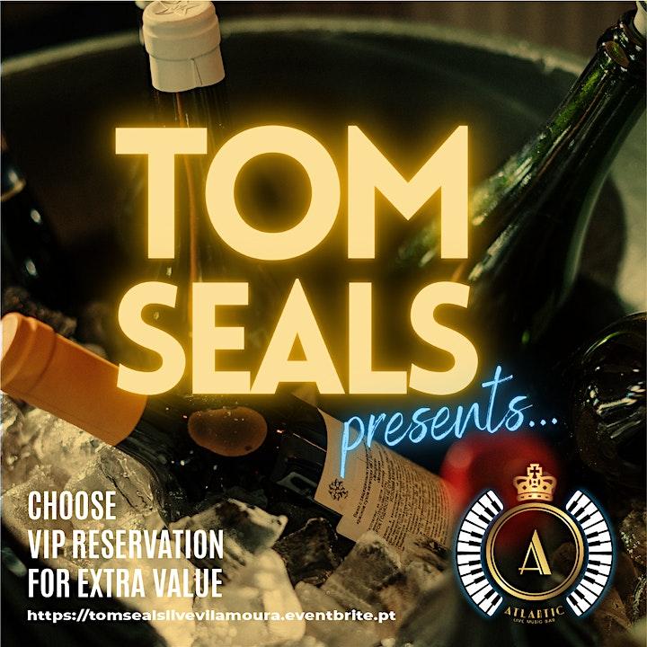 TOM SEALS PRESENTS...  Live at Atlantic Bar, Vilamoura, Portugal image