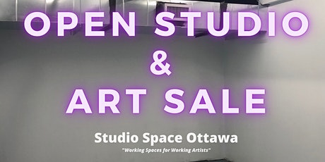 Studio Space Ottawa: 1st Annual Open Studio and Art Sale tickets