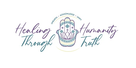 Healing Humanity Through Truth® Project Constellation Day #10 tickets