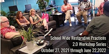 Restorative Justice for Educator Workshop Series 2.0 tickets