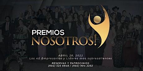 Premios Nosotros 2022.... una noche mágica tickets