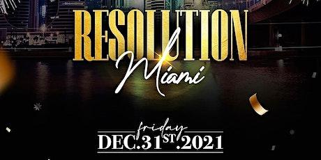 Resolution Miami tickets