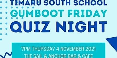 Timaru South Schools Gumboot Friday Quiz Night tickets