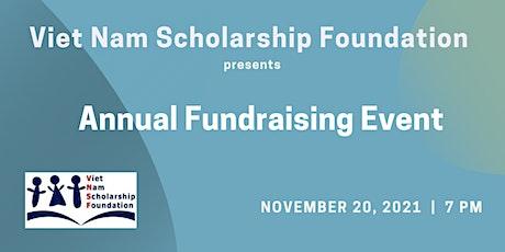 Viet Nam Scholarship Foundation Annual Fundraiser tickets