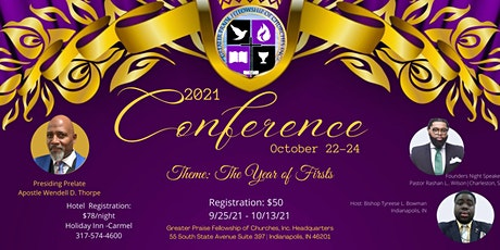 The Year of Firsts - Greater Praise Fellowship of Churches 2021 Conference tickets